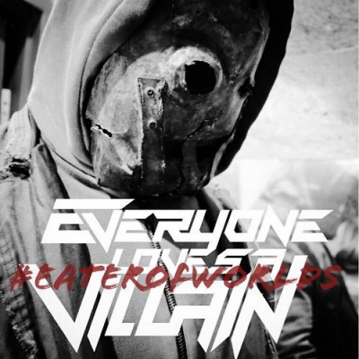 Everyone Loves A Villain - Eater of Worlds [Single] (2018)
