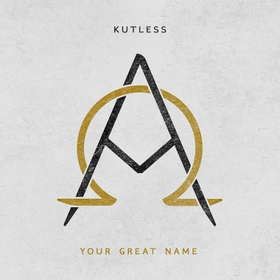 Kutless - Your Great Name (Single) (2017)