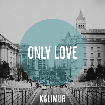 Kalimur - Only Love (Single) (2017)