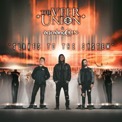 The Veer Union - Slaves To The System (feat. Defending Cain) (2020)