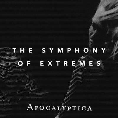 Apocalyptica - The Symphony of Extremes (Single) (2017)