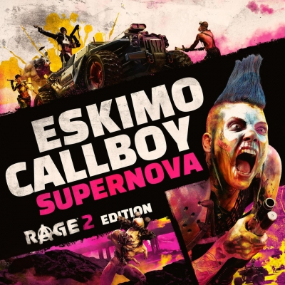 Eskimo Callboy - Supernova (RAGE 2 Edition) [Single] (2019)