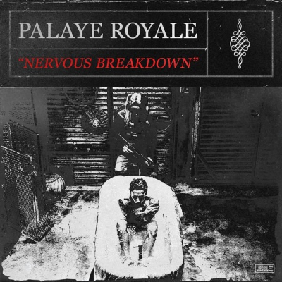 Palaye Royale - Nervous Breakdown [Single+Official Music Video] (2019)