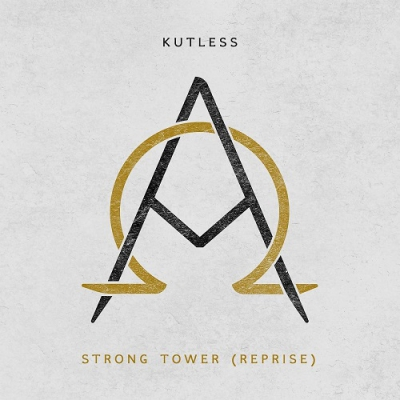 Kutless - Strong Tower (Reprise) (Single) (2017)