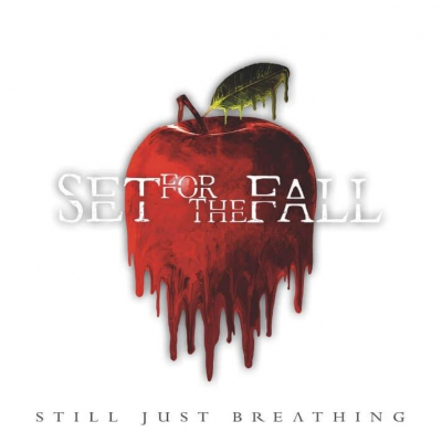 Set For The Fall - Still Just Breathing (2018)