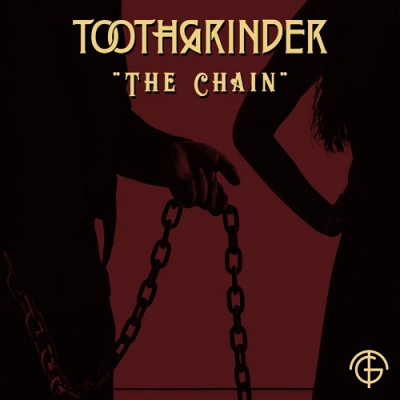 Toothgrinder - The Chain (Fleetwood Mac cover) (Single) (2018)