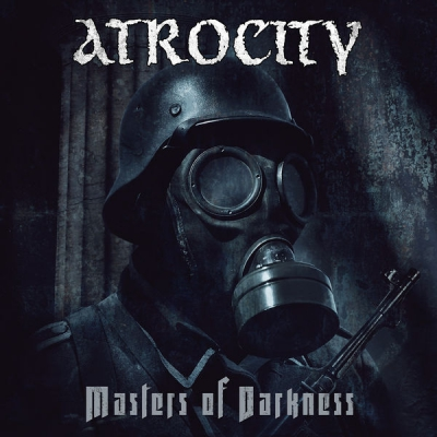 Atrocity - Masters Of Darkness [EP] (2017)
