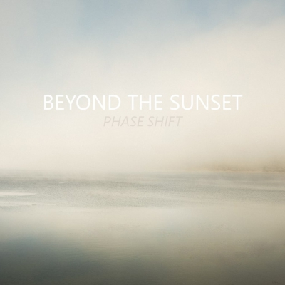 Beyond The Sunset - Phase Shift [Single] (2016)