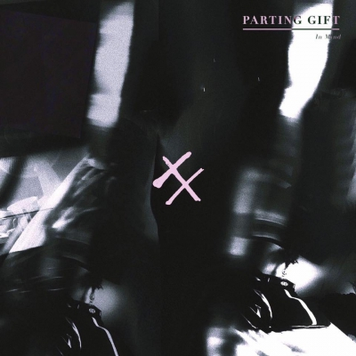 Parting Gift - In Mind [Single] (2017)