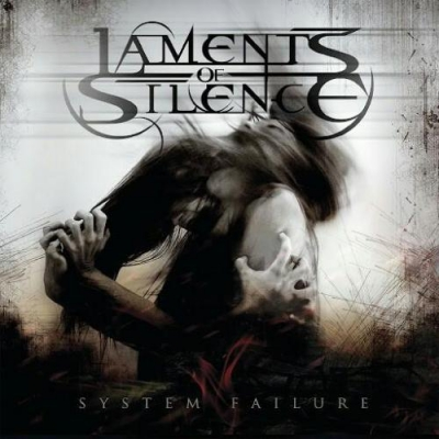 Laments Of Silence – System Failure (2016)