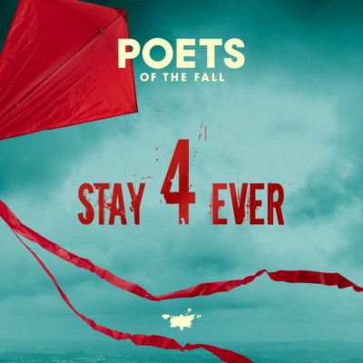 Poets Of The Fall - Stay Forever (Single) (2021)