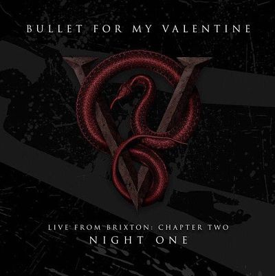 Bullet for My Valentine – Live From Brixton: Part Two (2017)