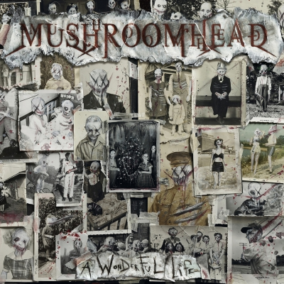 Mushroomhead - A Wonderful Life (2020)