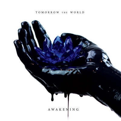 Tomorrow the World - Awakening (2018)