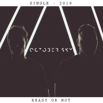 October Sky - Ready or Not (Single) (2019)