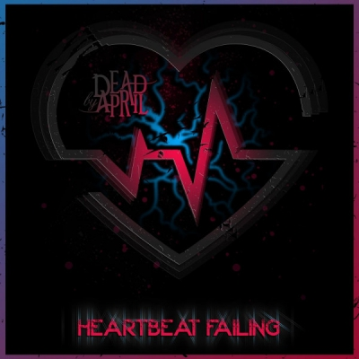 Dead by April - Heartbeat Failing [Single] (2021)