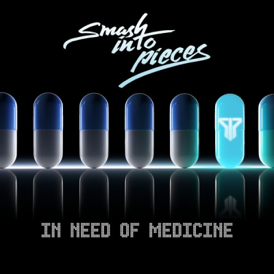 Smash Into Pieces - In Need Of Medicine [Single] (2018)